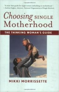 Choosing Single Motherhood