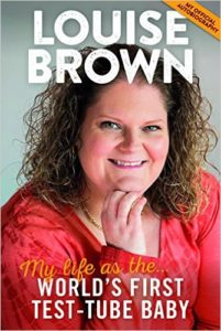 Louis Brown - My Life as First IVF Baby